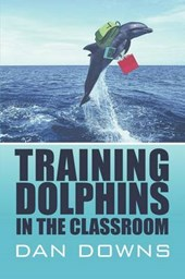 Training Dolphins in the Classroom