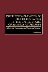 Internationalization of Higher Education in the United States of America and Europe | Hans De Wit |