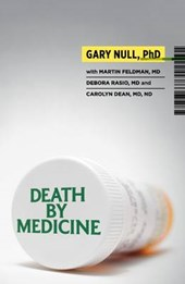 Death by Medicine [With DVD]