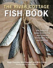 The River Cottage Fish Book | Fearnley-Whittingstall, Hugh; Fisher, Nick |