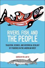Rivers, Fish, and the People | Pei-Lin Yu |
