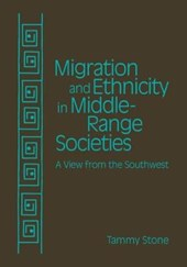Migration and Ethnicity in Middle Range Societies