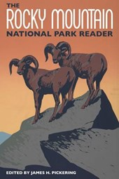 The Rocky Mountain National Park Reader