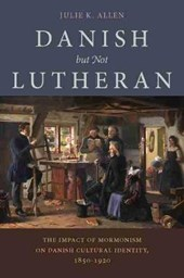 Danish, But Not Lutheran | Julie K. Allen |