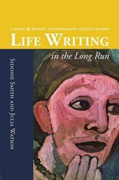 Life Writing in the Long Run | Sidonie Ann Smith |