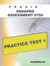 Praxis ParaPro Assessment 0755 Practice Test | Sharon A. Wynne |
