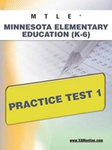 Minnesota Elementary Education K-6 Practice Test | Sharon A. Wynne |