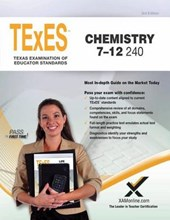 Texes Chemistry 7-12 240 Teacher Certification Test Prep