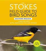 Stokes Field Guide to Bird Songs | Donald Stokes |