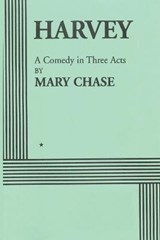 Harvey | Mary Chase |