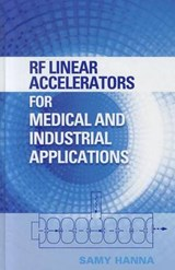 RF Linear Accelerators for Medical and Industrial Applicatio | Samy Hanna |
