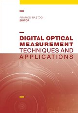 Digital Optical Measurement Techniques and Applications | Rastogi Pramod |