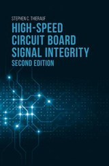 High-Speed Circuit Board Signal Integrity | Stephen C. Thierauf |