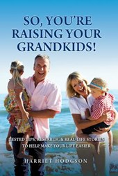 So, You're Raising Your Grandkids