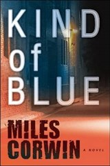 Kind of Blue | Miles Corwin |