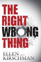 The Right Wrong Thing | Ellen Kirschman |