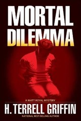 Mortal Dilemma | H. Terrell Griffin |