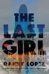 The Last Girl | Danny Lopez |