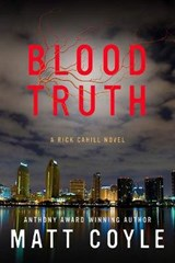 Blood Truth | Matt Coyle |