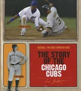 The Story of the Chicago Cubs | Sara Gilbert |