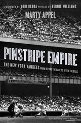 Pinstripe Empire | Marty Appel |