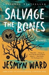 Salvage the Bones | Jesmyn Ward |