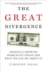 The Great Divergence | Timothy Noah |