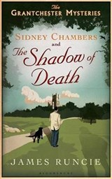 Sidney Chambers and the Shadow of Death | James Runcie |