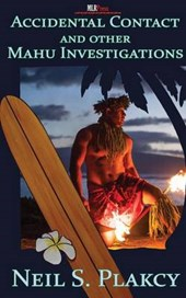 Accidental Contact and Other Mahu Investigations