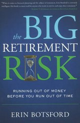 The Big Retirement Risk | Erin Botsford |