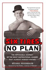 Six Tires, No Plan | Michael Rosenbaum |