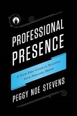 Professional Presence | Peggy Stevens |