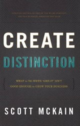 Create Distinction | Scott McKain |
