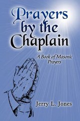 Prayers by the Chaplain | Jerry L. Jones |