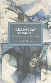 The Gramscian Moment