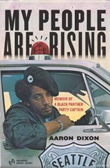 My People Are Rising | Aaron Dixon |