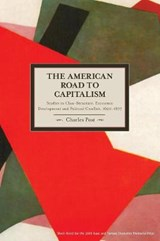 The American Road to Capitalism | Charles Post |
