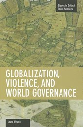 Globalization, Violence And World Governance