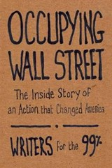 Occupying Wall Street | Writers for the 99% |