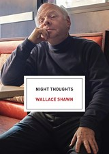 Night Thoughts | Wallace Shawn |