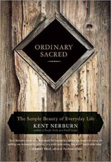 Ordinary Sacred | Kent Nerburn |