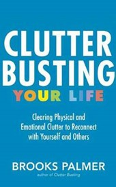 Clutter Busting Your Life