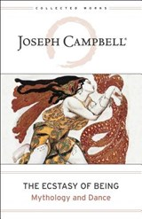 The Ecstasy of Being | Joseph Campbell |