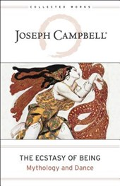 The Ecstasy of Being | Joseph Campbell & Nancy Allison |