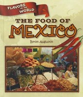 The Food of Mexico | Byron Augustin |