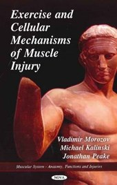 Exercise and Cellular Mechanisms of Muscle Injury