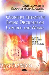 Cognitive Therapy of Eating Disorders on Control and Worry | auteur onbekend |