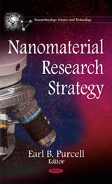 Nanomaterial Research Strategy | Earl B. Purcell |
