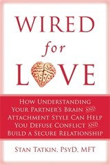 Wired for Love | Stan Tatkin |