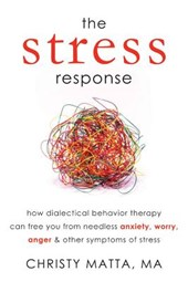 The Stress Response | Christy Matta |